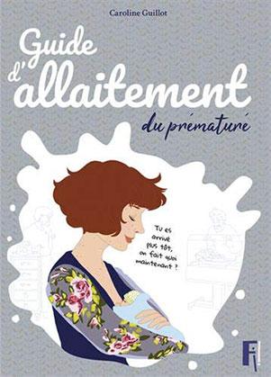 Couverture d'ouvrage: Guide d'allaitement du prématuré