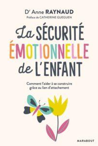 Couverture d'ouvrage: La sécurité emotionnelle de l'enfant.