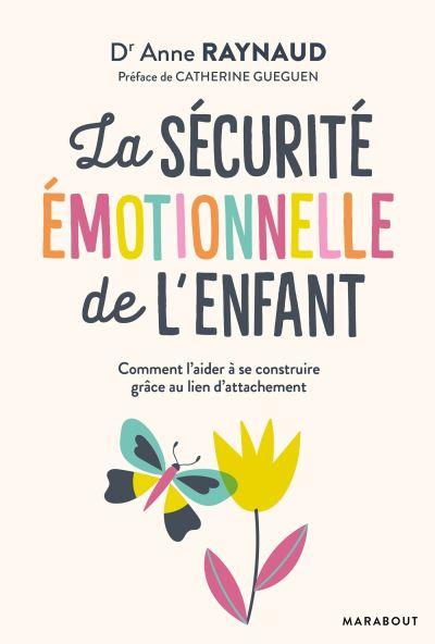 Couverture d'ouvrage: La sécurité emotionnelle de l'enfant