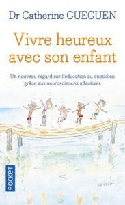 Couverture d'ouvrage: Vivre heureux avec son enfant