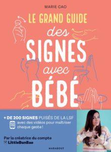 Couverture d'ouvrage: Le grand guide des signes avec bébé