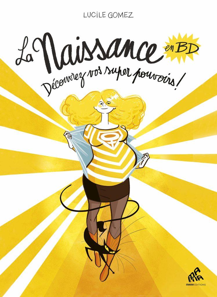 Couverture d'ouvrage: La Naissance en bandes dessinées